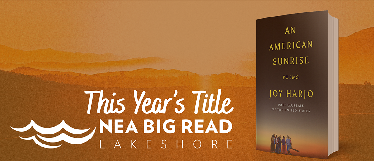 This Year's Title NEA Big Read Lakeshore - An American Sunrise by Jo Harjo