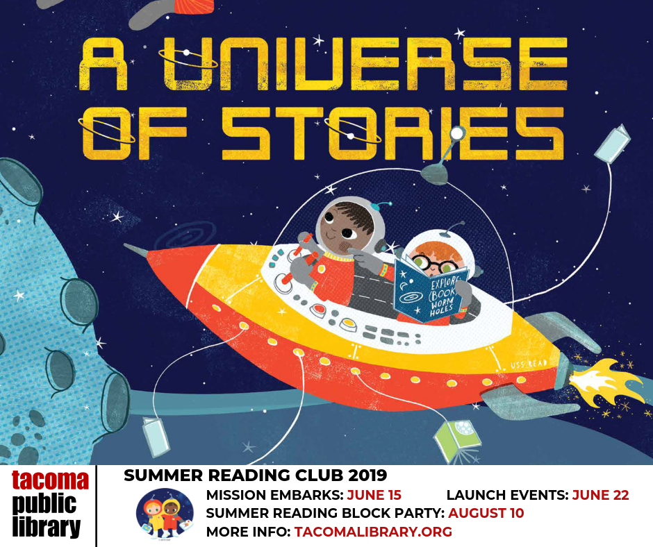 Summer Reading Club 2019: A Universe of Stories | Tacoma