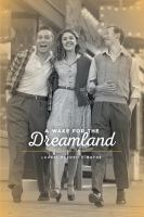 A Wake for the Dreamland