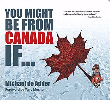You Might Be from Canada If… – Michael de Adder