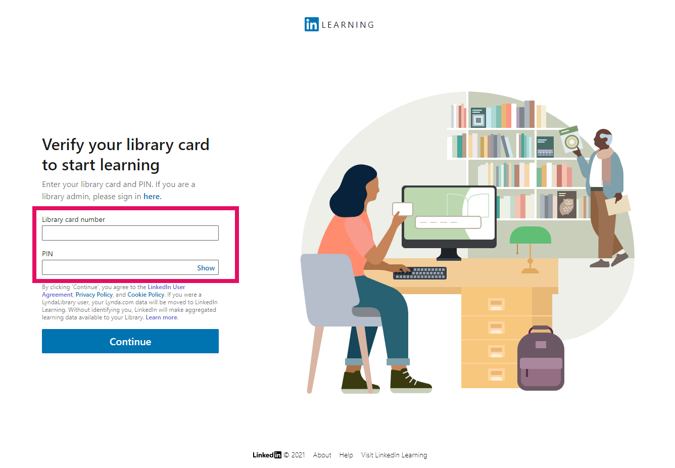 Enter in your library barcode and PIN