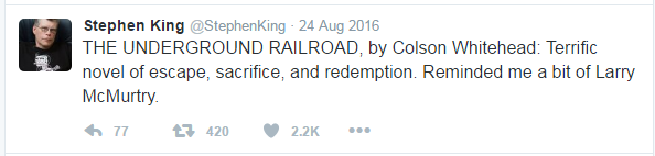 Stephen King tweet recommending The Underground Railroad by Colson Whitehead