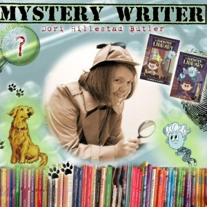 Mystery writer Dori Hillestad Butler wears a Sherlock Holmes costume and holds a magnifying glass over a shelf of her 52+ books while as characters from her two series, one a golden lab, the other a ghost boy hover to either side of the author.