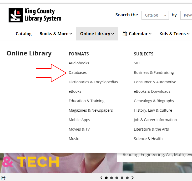 Click on the Online Library tab near the top of the KCLS website, then select Databases from the Formats menu.
