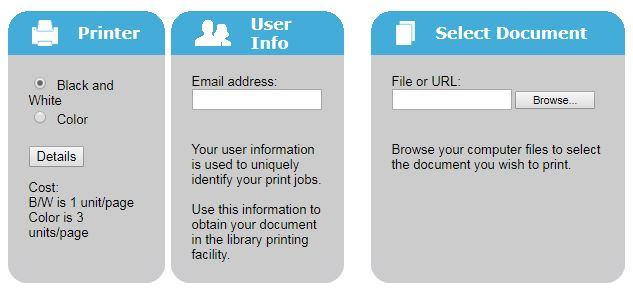 Printer, black and white or color. Email address. Your user information is used to uniquely identify your print jobs. Use this information to obtain your document in the library printing facility. Select Document, file or URL. Browse your computer files to select the document you wish to print.