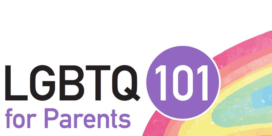 LGBTQ 101 for parents
