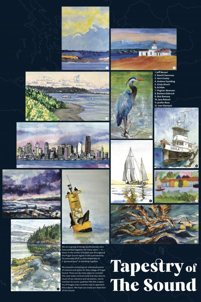 "Tapestry of the Sound. Collage of landscape and still life artwork by 1. Jeff Benesi, 2. David Chamness, 3. Vern Cooley, 4. Andrew Goulding, 5. Cindy Hirsch, 6. Ed Mah, 7. Virginia Newman, 8. Barbara Oakrock, 9. Dick Ramsey, 10. Jana Rekosh, 11. Jenifer Rees, and 12. Ivan Silantyev. We are a group of design professionals who have painted together for many years — indoors in the winter and plein aire throughout the Puget Sound region in the summertime. Occasionally all of us will collaborate on a ""group project"" or painting together. We enjoyed combining our individual points of interest and styles for this collage of Puget Sound. There are so many ways to consider this vast water environment that also directs much of our industry and recreation, not to mention its scenic qualities! We felt a tapes try of images was a worthy way to approach this subject. We hope you enjoy our depiction."