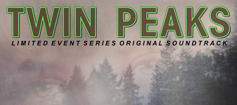 Twin Peaks The Limited Series Soundtrack