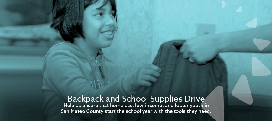 Help us ensure that homeless, low-income, and foster youth in San Mateo County start the school year with the tools they need.