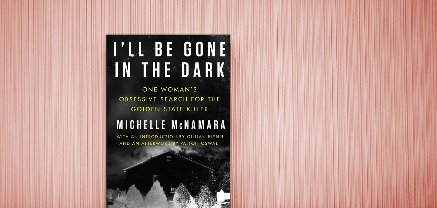 I spent the entire time completely frightened. I don't have a fear of flying...it was scary because of what I was reading. I'll Be Gone in the Dark: One Woman's Obsessive Search for the Golden State Killer by Michelle McNamara