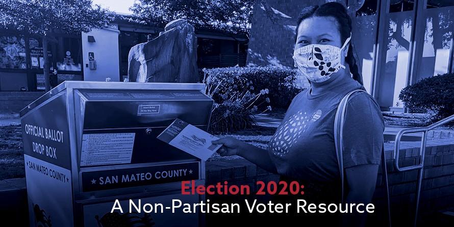 Election 2020: A Non-Partisan Voter Resource