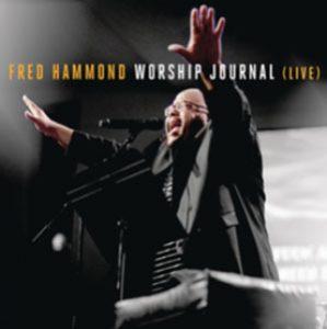 Fred Hammond - Worship Journal (Live)
