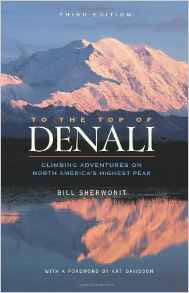 To The Top of Denali by Bill Sherwonit