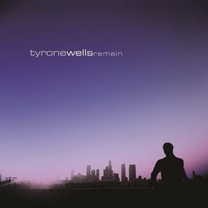 Tyrone Wells - Remain