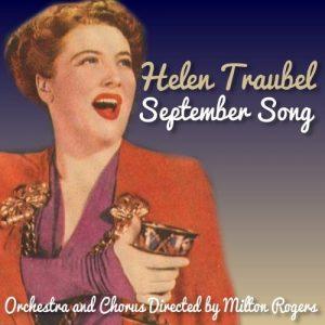 Helen Traubel - September Song