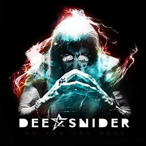 Dee Snider - We Are the Ones