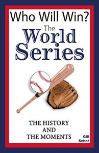 The World Series by Gill Schor