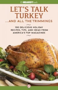 Let's Talk Turkey . . . And All the Trimmings by Hearst