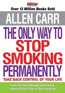 Allen Carr's The Only Way to Stop Smoking Permanently by Allen Carr