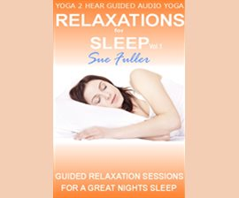 Relaxations for Sleep by Sue Fuller