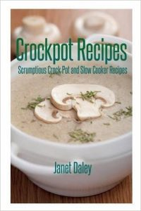 Crockpot Recipes by Janet Daley