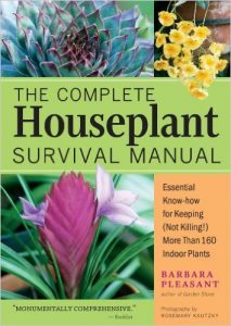 The Complete Houseplant Survival Manual by Barbara Pleasant