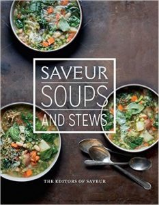Saveur: Soups & Stews by Various Authors