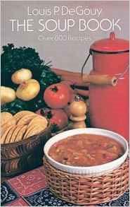 The Soup Book by Louis P. De Gouy