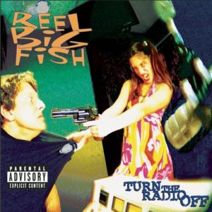 Reel Big Fish - Turn The Radio Off
