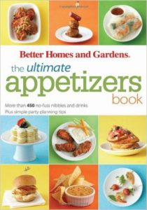 The Ultimate Appetizers Book by Better Homes and Gardens