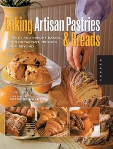Baking Artisan Pastries And Breads by Ciril Hitz