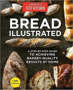 Bread Illustrated by The Editors at America's Test Kitchen