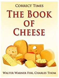 The Book of Cheese by Walter Warner Fisk, Charles Thom