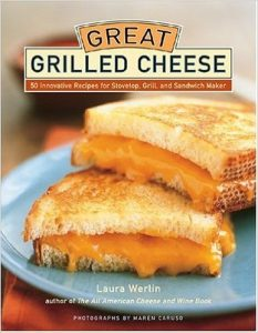 Great Grilled Cheese by Laura Werlin