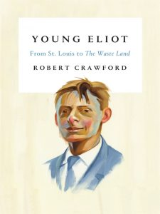 Young Eliot by Robert Crawford