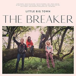 Little Big Town - The Breaker