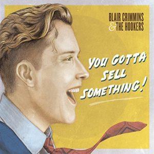 Blair Crimmins - You Gotta Sell Something