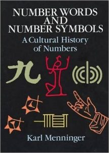 Number Words and Number Symbols by Karl Menninger