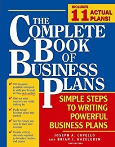 The Complete Book of Business Plans by Joseph A Covello, Brian J Hazelgren