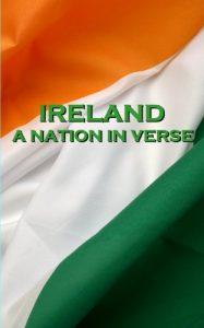 Ireland, A Nation In Verse by Katharine Tynan, Thomas Moore, W. B. Yeats