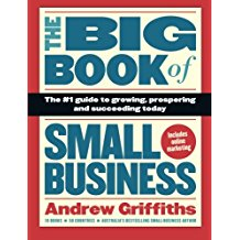 The Big Book of Small Business by Andrew Griffiths