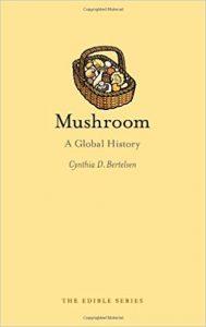Mushroom by Cynthia D. Bertelsen