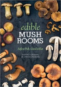 Edible Mushrooms by Barbro Forsberg