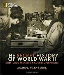 The Secret History of World War II by Neil Kagan