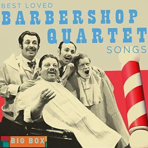 Big Box Value Series - Best Loved Barbershop Quartet Songs