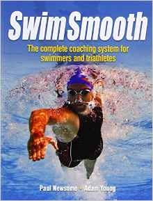 Swim Smooth by Paul Newsome, Adam Young