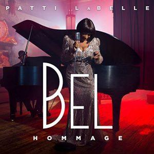 Patti LaBelle - Bel Hommage