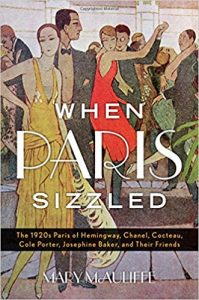 When Paris Sizzled by Mary McAuliffe PhD