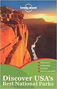 Discover USA's Best National Parks by Lonely Planet