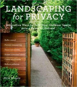 Landscaping for Privacy by Marty Wingate